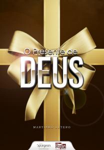 O presente de Deus (Martinho Lutero)