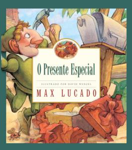 O Presente Especial (Max Lucado)