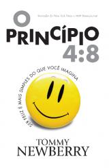 O princípio 4:8 (Tommy Newberry)