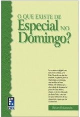 O Que Existe de Especial no Domingo? (Brian Edwards)