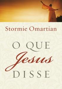 O que Jesus Disse (Stormie Omartian)