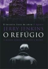 O refúgio (Jerry Jenkins)