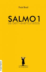 Salmo 1: os bem-aventurados (Paulo Brasil)