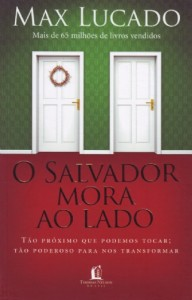 O Salvador mora ao lado (Max Lucado)