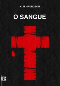 O sangue (Charles Haddon Spurgeon)