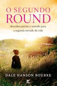 O Segundo Round (Dale Hanson Bourke)