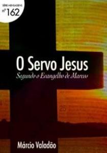 O Servo Jesus (Márcio Valadão)