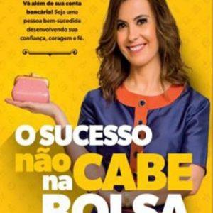 O sucesso não cabe na bolsa (Patricia Lages)