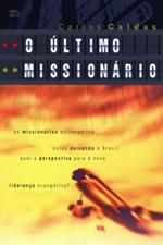 O último missionário (Carlos Caldas)