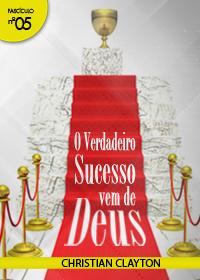 O Verdadeiro Sucesso Vem de Deus (Christian Clayton)