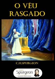 O Véu Rasgado (Charles H. Spurgeon)