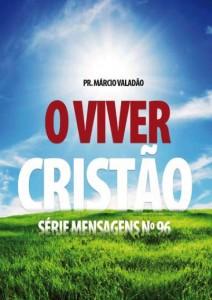 O Viver Cristão (Márcio Valadão)