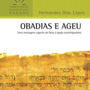 Obadias e Ageu (Hernandes Dias Lopes)