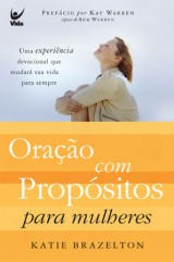 Oração com propósitos para mulheres (Katie Brazelton)