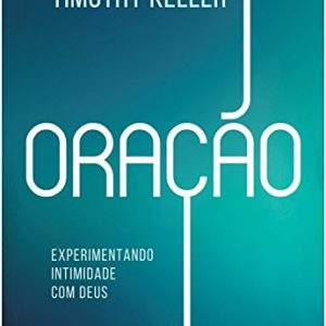 Oração (Timothy Keller)