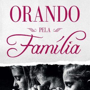 Orando pela família (Almir Marcolino Tavares)