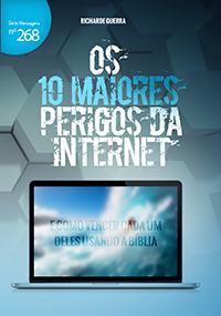 Os 10 maiores perigos da internet (Richarde Guerra)