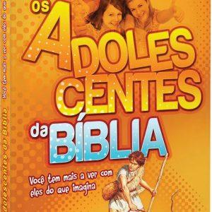 Os adolescentes da Bíblia (Daniel Darling)