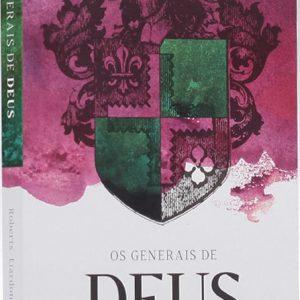 Os generais de Deus (Roberts Liardon)