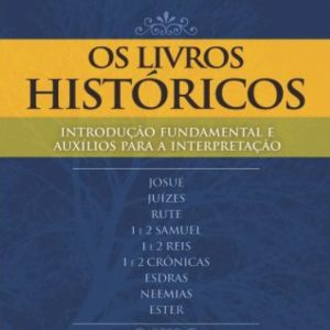 Os livros históricos (Antônio Renato Gusso)