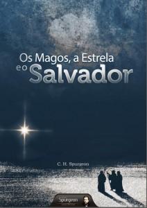 Os magos, a estrela e o salvador (Charles Haddon Spurgeon)