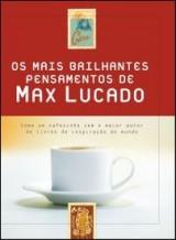 Os mais brilhantes pensamentos de Max Lucado (Max Lucado)