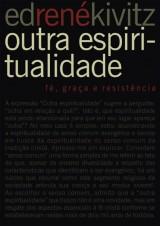 Outra espiritualidade (Ed René Kivitz)