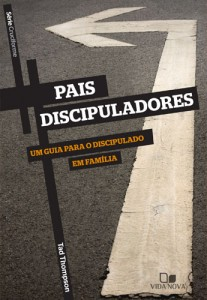 Pais Discipuladores (Tad Thompson)