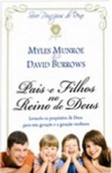 Pais e Filhos no Reino de Deus (Myles Munroe)