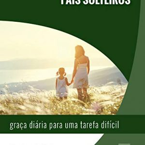 Pais Solteiros (Robert D. Jones)