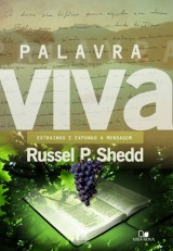 Palavra viva (Russell P. Shedd)