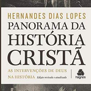 Panorama da história cristã (Hernandes Dias Lopes)
