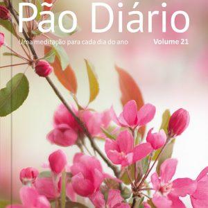 Pão Diário: Volume 21 (Vários Autores)