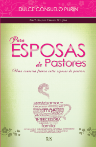 Para esposas de pastores (Dulce Consuelo Purin)