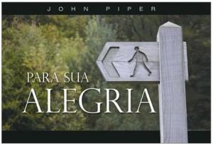 Para sua Alegria (John Piper)