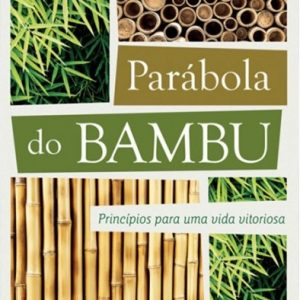 Parábola do bambu (Hernandes Dias Lopes)
