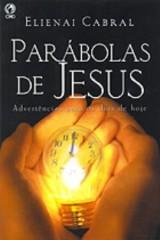 Parábolas de Jesus (Elienai Cabral)