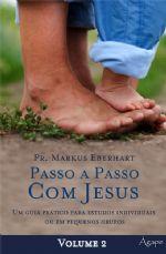 Passo a passo com Jesus – Vol. 2 (Markus Eberhart)