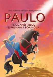 Paulo e os apóstolos espalham a boa nova (Joy Melissa Jensen)