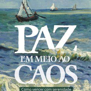 Paz em meio ao caos (Eliezer Victor Ramos)