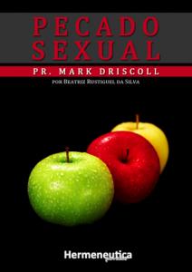 Pecado Sexual (Mark Discroll)