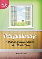 Pela janela da fé (Márcio Valadão)