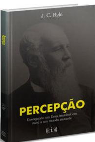 Percepção (J. C. Ryle)