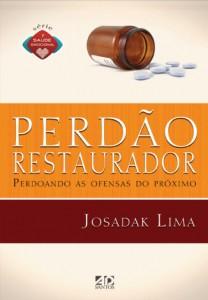 Perdão Restaurador (Josadak Lima)