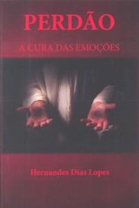 Perdão (Hernandes Dias Lopes)