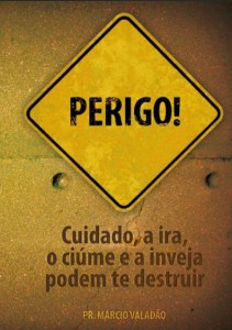 Perigo! (Márcio Valadão)