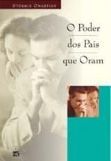 O poder dos pais que oram (Stormie Omartian)