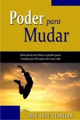 Poder para Mudar (José Luiz Teixeira)