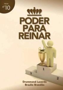 Poder para reinar (Braulio Brandão – Drummond Lacerda)