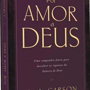 Por amor a Deus (D. A. Carson)